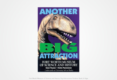 Fort Worth Museum of Science and History: Big Atttractions Outdoor Back Lit Sign